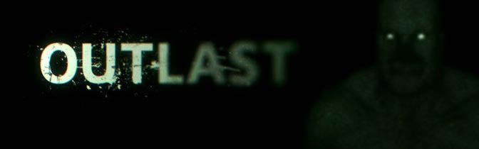 Outlast – Intro