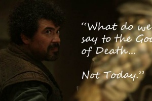 Syrio Forel - Not Today - Game of Thrones